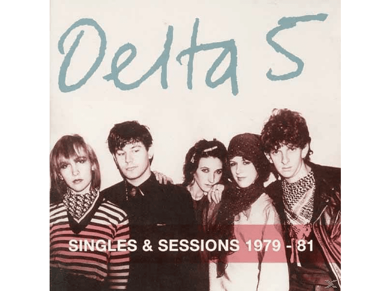 Delta 5 - Singles And Sessions 1979-81 [CD]