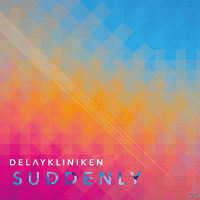 Delaykliniken - Suddenly [CD]
