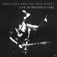 Hugo And The True Spirit Race - Live In Brussels 1992 [CD]