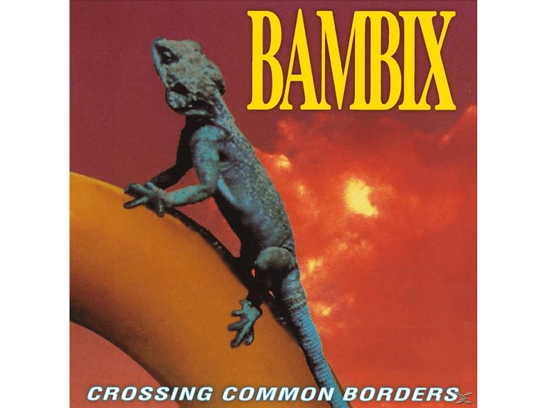 Bambix - CROSSING COMMON BORDERS (REISSUE) [Vinyl]