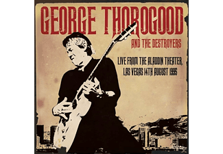 George & The Destroyers Thorogood - Live From The Aladdin Theater, Las Vegas 14th August 1995 - (CD)