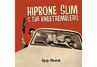 Hipbone Slim & The Kneetremblers - Ugly Mobile - (CD)