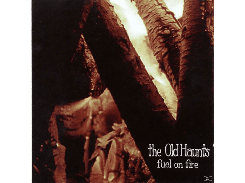 The Old Haunts - Fuel On Fire [CD]