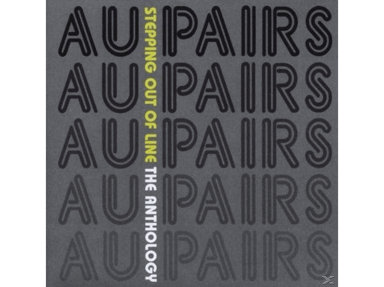 The Au Pairs - Stepping Out Of Line/Anthology [CD]