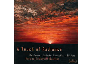 Yelena Eckemoff Quintet - A Touch of Radiance - (CD)