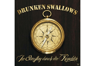 Drunken Swallows - Im Sturzflug Durch Die Republik - (CD)