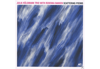 Julia Trio Hülsmann, Hülsmann, Julia / Bakken, Rebekka - Scattering Poems - (CD)