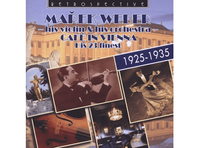 His Violin & His Orchestra Marke Weber, Marek Weber - Cafe In Vienna [CD]