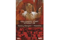 Valery & Maestro Gergiev - You Cannot Start Without Me [DVD]