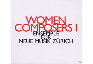 Ensemble Fur Neue Musik Zurich - Women Composers I - (CD)