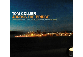 Tom Collier - Across The Bridge - (CD)