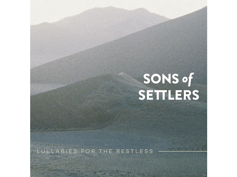 Sons Of Settlers - Lullabies For The Restless [CD]