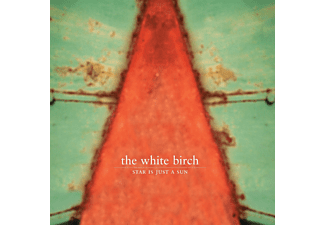The White Birch - Star Is Just A Sun (Remastered) - (CD)