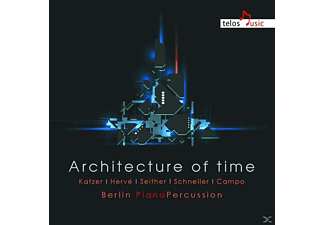 Berlin Piano Percussion, VARIOUS - Architecture of Time - (CD)