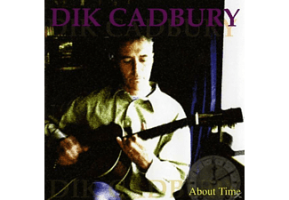 Dik Cadbury - About Time - (CD)