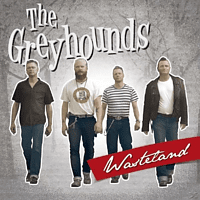 Greyhounds - Wasteland [CD]
