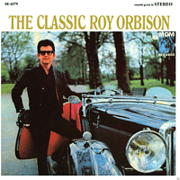 Roy Orbison - The Classic Roy Orbison (2015 Remastered) [CD]