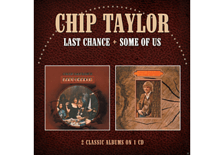 Chip Taylor - Last Chance/Some Of Us - (CD)