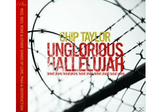 Chip Taylor - Unglorious Hallelujah - (CD)
