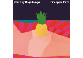 Death By Unga Bunga - Pineapple Pizza - (Vinyl)