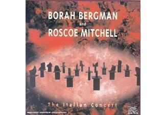 Borah Bergman, Roscoe Mitchell - The Italian Concert - (CD)