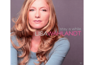 Lisa Wahlandt - Stay A While-A Love Story - (CD)
