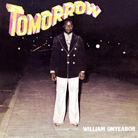 William Onyeabor - Tomorrow [Vinyl]