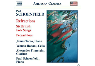 Paul Schoenfeld, Yehudi Hanani, Alexander Fiterstein, Jam Tocco, VARIOUS - British Folk Songs/Peccadillös/Refractions - (CD)