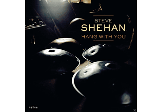 Steve Shehan - Hang With You - (CD)