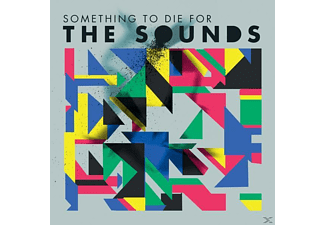 The Sounds - Something To Die For - (CD)