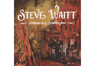 Steve Waitt - Stranger In A Stranger Land - (CD)