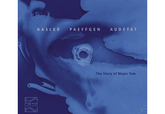 HASLER / PAEFFGEN / AUDETAT - The story of Major Tom - (CD)