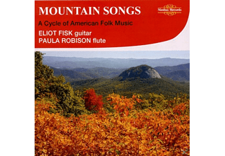 Eliot Fisk, Paula Robinson - Mountain Songs-A Cycle of American Folk Music - (CD)