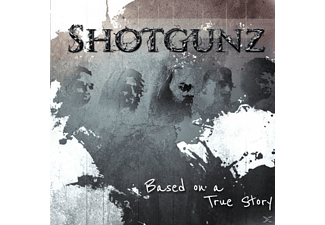 Shotgunz -  Based on a true story [CD]