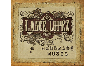 Lance Lopez - Handmade Music - (CD)