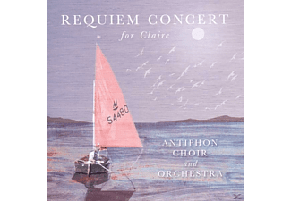 Antiphon Choir En Orchestra - Requiem Concert for Claire - (CD)