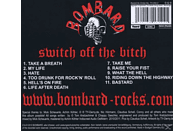 Bombard - Switch off the bitch [CD]