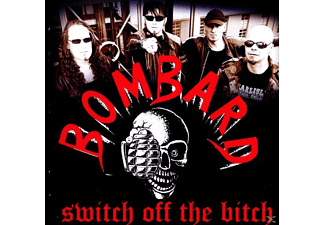 Bombard - Switch off the bitch - (CD)
