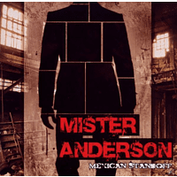 Mister Anderson - Mexican Standoff [CD]