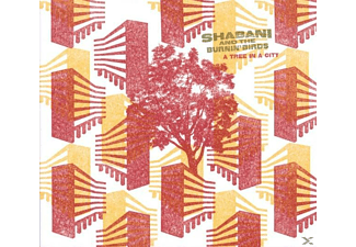 Shabani, The Burnin Birds - A Tree in a City - (CD)