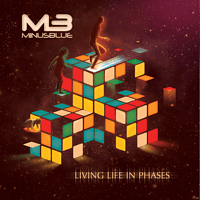 Minus Blue - Living Life In Phases [CD]