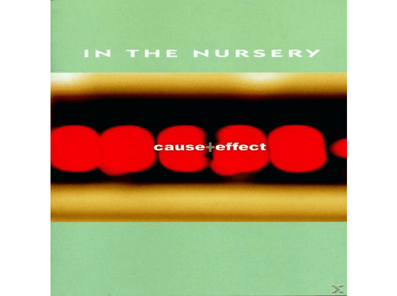 In The Nursery - Cause+Effect [CD]