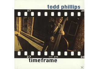 Todd Phillips - TIMEFRAME - (CD)