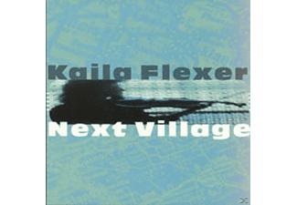 Kaila Flexer - NEXT VILLAGE - (CD)