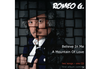 Romeo G. - Believe In Me - (Maxi Single CD)