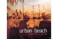 Urban Beach - Just The 2 Of Us [CD]
