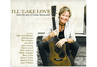 Louisa Branscomb - I LL TAKE LOVE (FROM THE PEN OF LOUISA BRANSCOMB) - (CD)