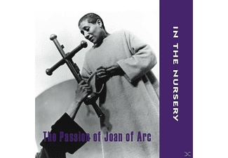 In The Nursery - The Passion Of Joan Of Arc - (CD)
