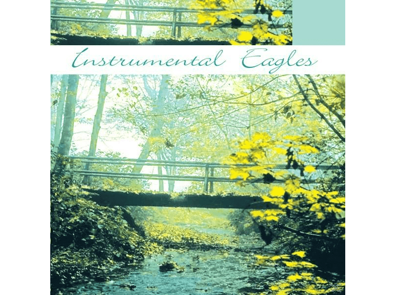 The Eagles, VARIOUS - Instrumental The Eagles [CD]