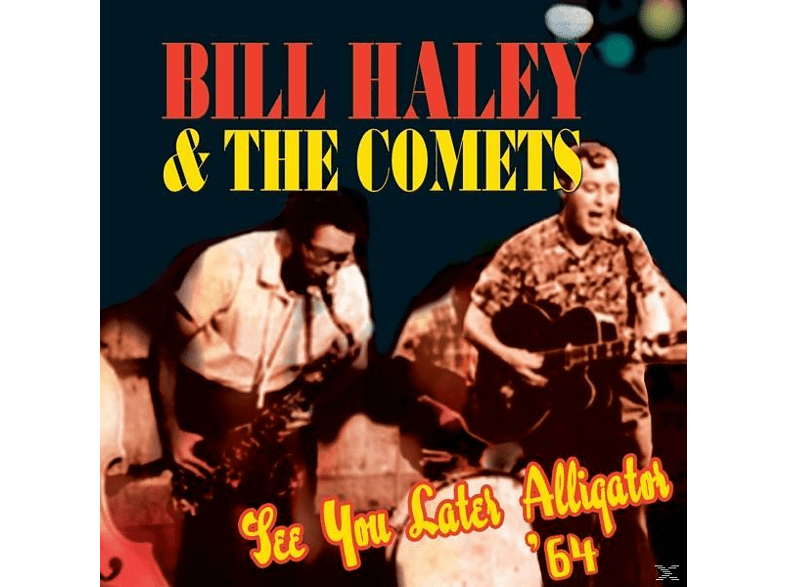 Bill Haley & The Comets - See You Later Alligator [CD]
